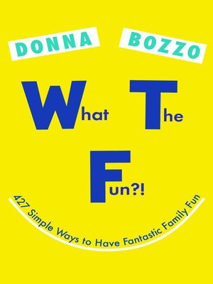 cover image of What the Fun?!