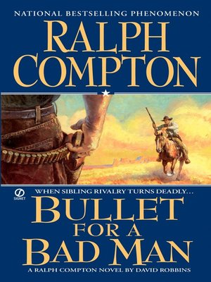 cover image of Ralph Compton Bullet For a Bad Man