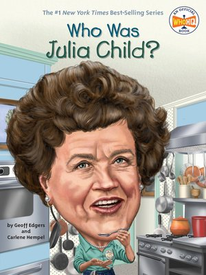 cover image of Who Was Julia Child?