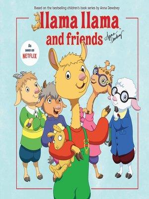 cover image of Llama Llama and Friends