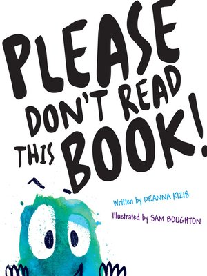 cover image of Please Don't Read This Book