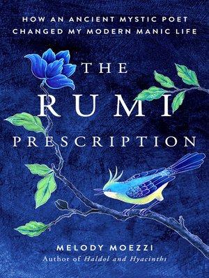cover image of The Rumi Prescription