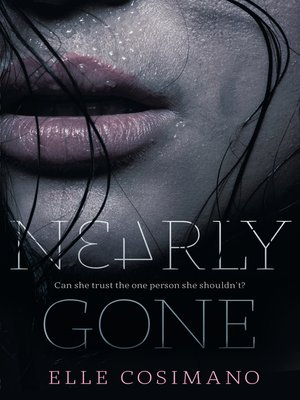 cover image of Nearly Gone