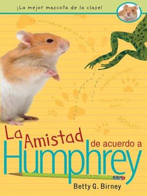 cover image of La amistad de acuerdo a Humphrey