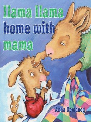 cover image of Llama Llama Home with Mama