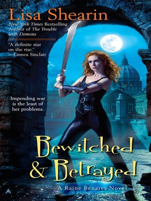 cover image of Bewitched & Betrayed