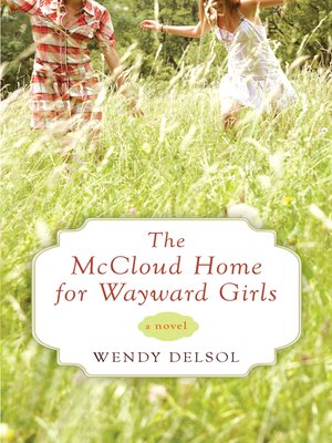 cover image of The McCloud Home for Wayward Girls
