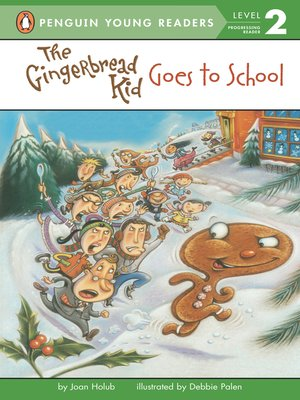 cover image of The Gingerbread Kid Goes to School