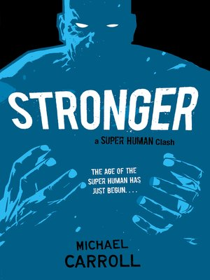 cover image of Stronger: a Super Human Clash