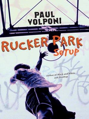 cover image of Rucker Park Setup