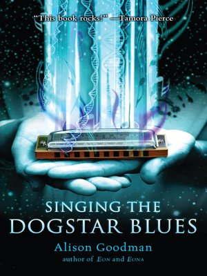 cover image of Singing the Dogstar Blues