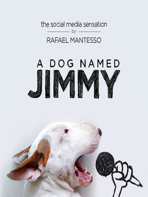 cover image of A Dog Named Jimmy