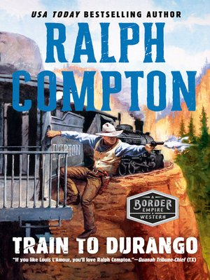 cover image of Ralph Compton Train to Durango