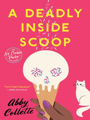 cover image of A Deadly Inside Scoop