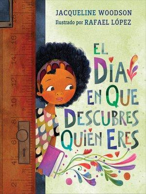 cover image of El día en que descubres quién eres