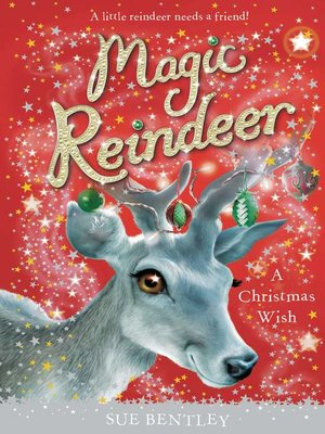 cover image of Magic Reindeer--A Christmas Wish