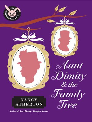 cover image of Aunt Dimity and the Family Tree