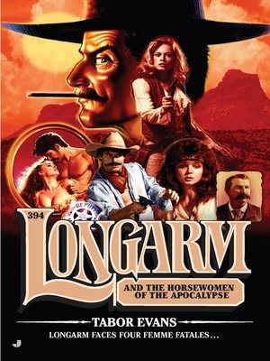 cover image of Longarm and the Horsewomen of the Apocalypse