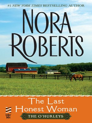 The last honest woman (o'hurleys book 1) kindle edition by nora.
