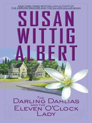 cover image of The Darling Dahlias and the Eleven O'Clock Lady