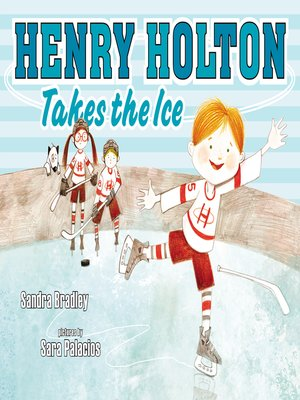 cover image of Henry Holton Takes the Ice