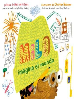 cover image of Milo imagina el mundo