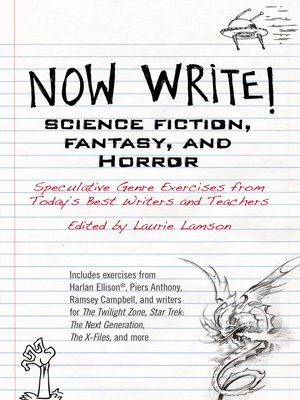 cover image of Now Write! Science Fiction, Fantasy and Horror