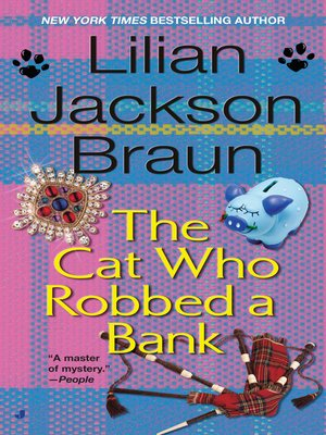 cover image of The Cat Who Robbed a Bank