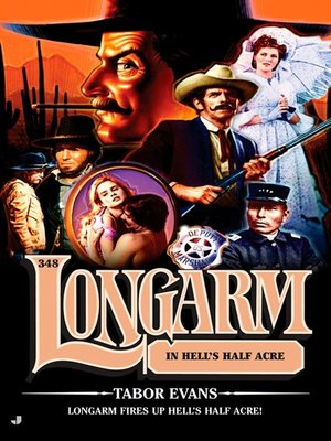 Longarm 366: Longarm and the Tin Cup Trouble