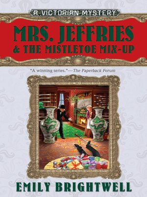 cover image of Mrs. Jeffries and the Mistletoe Mix-Up