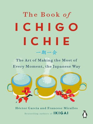 cover image of The Book of Ichigo Ichie