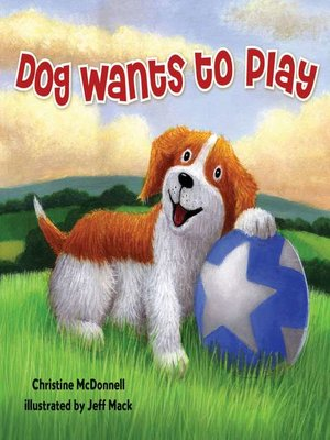 cover image of Dog Wants to Play