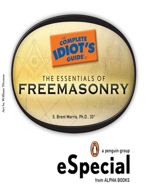 cover image of The Complete Idiot's Guide to the Essentials of Freemasonry