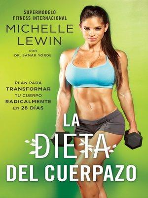 cover image of La dieta del cuerpazo