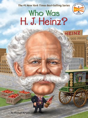 cover image of Who Was H. J. Heinz?