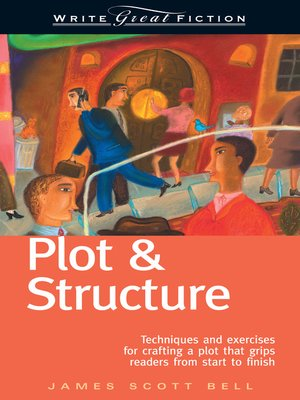 cover image of Write Great Fiction--Plot & Structure