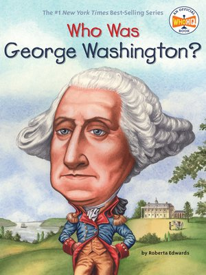 cover image of Who Was George Washington?