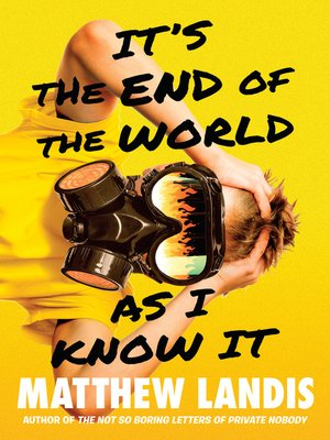 cover image of It's the End of the World as I Know It
