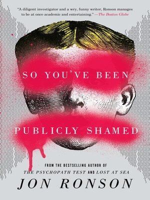 cover image of So You've Been Publicly Shamed