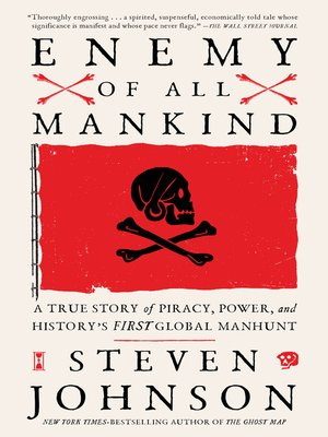 Enemy of All Mankind: A True Story of Piracy, Power, and History's First Global Manhunt Book Cover