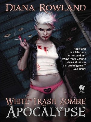 cover image of White Trash Zombie Apocalypse