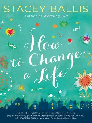 cover image of How to Change a Life