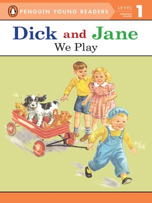 cover image of Dick and Jane--We Play