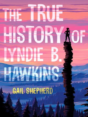 cover image of The True History of Lyndie B. Hawkins