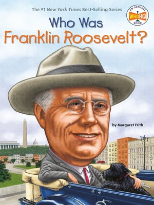 cover image of Who Was Franklin Roosevelt?