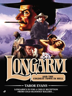 cover image of Longarm #427--Longarm and the Coldest Town in Hell