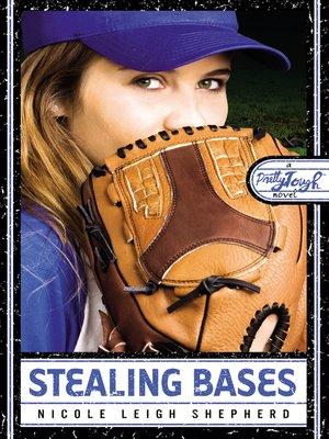 cover image of Stealing Bases: a PrettyTOUGH Novel