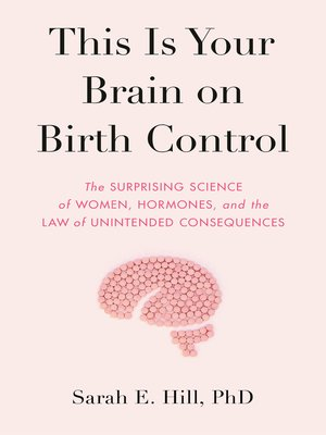 cover image of This Is Your Brain on Birth Control