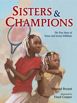 cover image of Sisters and Champions--The True Story of Venus and Serena Williams