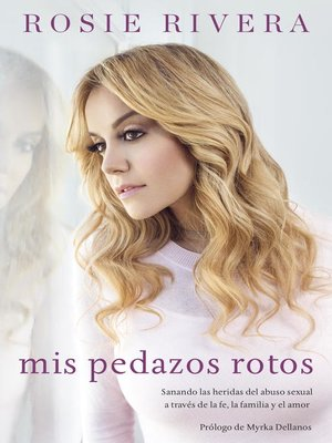 cover image of Mis pedazos rotos